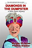 Diamonds in the Dumpster: A Silver Sisters Mystery (Silver Sisters Mysteries) (Volume 4)