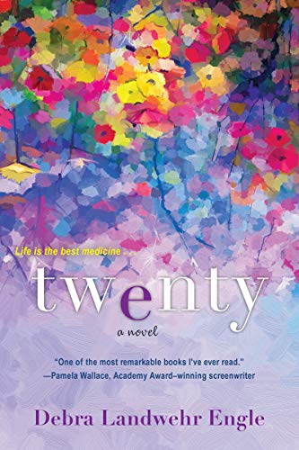 Twenty: A Touching and Thought-Provoking Women's Fiction Novel