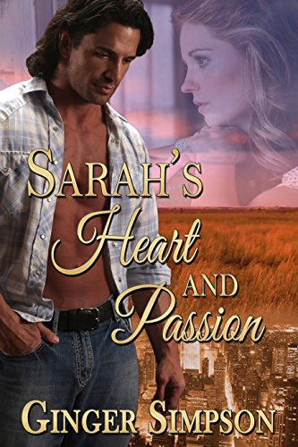 Book: Sarah's Heart and Passion by Ginger Simpson