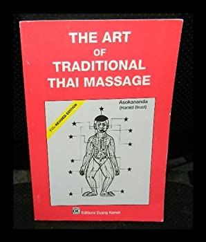 Paperback The art of traditional Thai massage Book