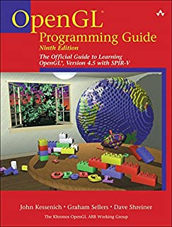 OpenGL Programming Guide: The Official Guide to Learning OpenGL, Version 4.5 with SPIR-V (English Edition)