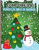 Como Dibujar Muñeco De Nieve De Navidad: Libro De Actividades Navideñas Para Niños: Ilustraciones...