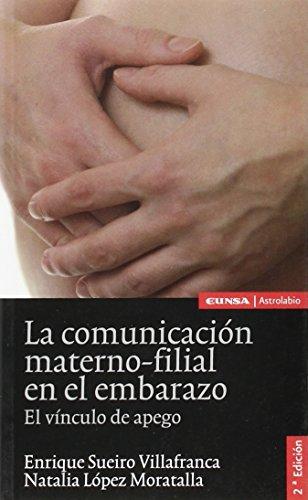 La comunicación materno-filial en el embarazo: el vínculo de apego (Astrolabio. Ciencias)