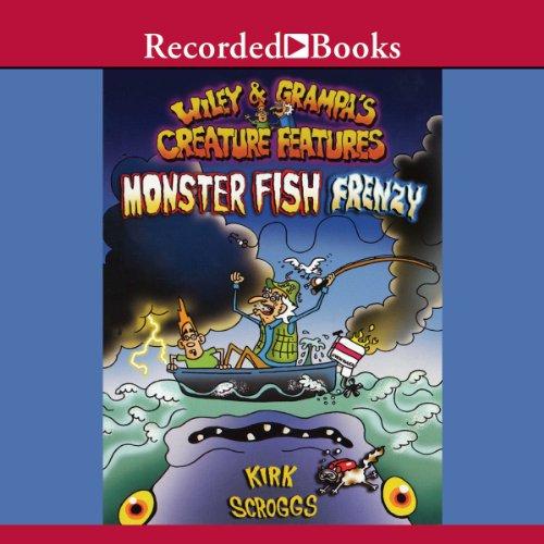 Wiley & Grampa's Creature Features audiobook cover art