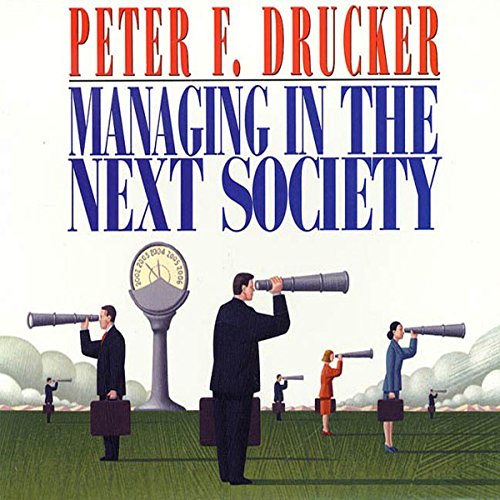 Managing in the Next Society audiobook cover art