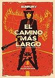 El Camino Más Largo [DVD]