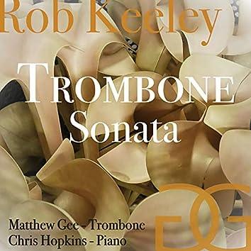 Rob Keeley: Trombone Sonata