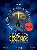 League of Legends. Die Reiche von Runeterra: (deutsche Ausgabe)