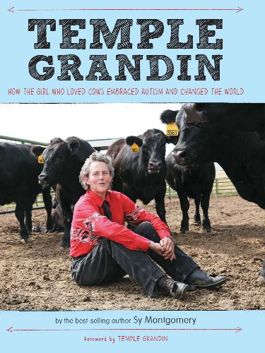 Temple Grandin: How the Girl Who Loved Cows Embraced Autism and Changed the World (English Edition)