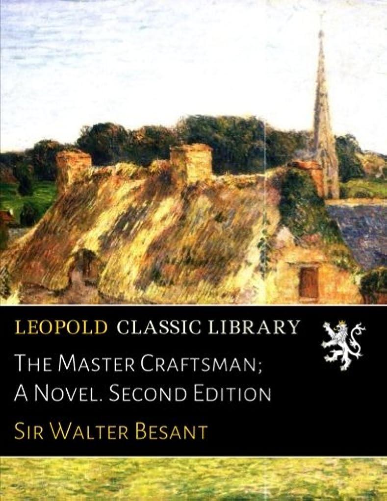 ターゲット統計的計算するThe Master Craftsman; A Novel. Second Edition