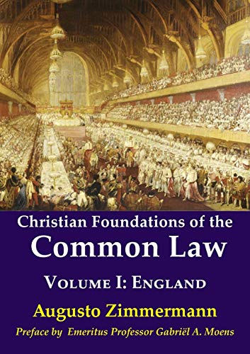 Image of Christian Foundations of the Common Law: Volume 1: England