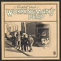 Workingman's dead -DELUXE-