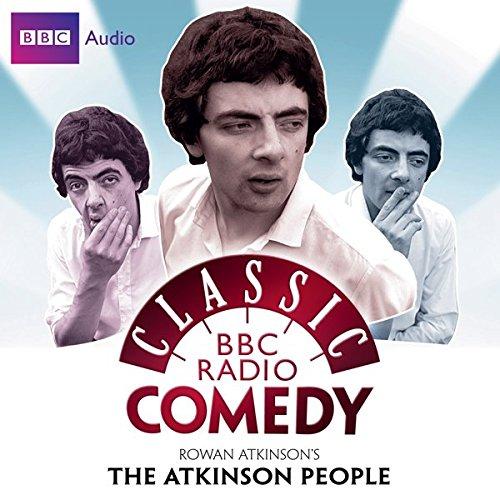 Classic BBC Radio Comedy: Rowan Atkinson's The Atkinson People cover art