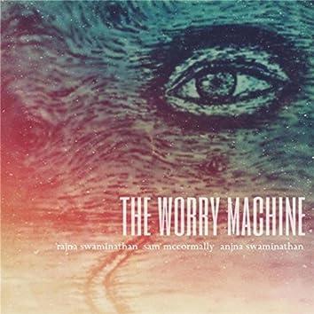 The Worry Machine