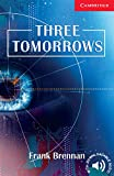 Three Tomorrows: Englische Lektuere fuer das 1., 2., 3. Lernjahr