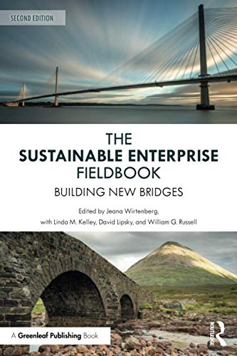 Compare Textbook Prices for The Sustainable Enterprise Fieldbook: Building New Bridges, Second Edition 2 Edition ISBN 9781783534173 by Wirtenberg, Jeana,M. Kelley, Linda,Lipsky, David,G. Russell, William