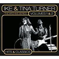 Archive Series Vols. 1 & 2: Hits and Classics by Ike & Tina Turner (2009-03-03)