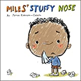 Miles' Stuffy Nose