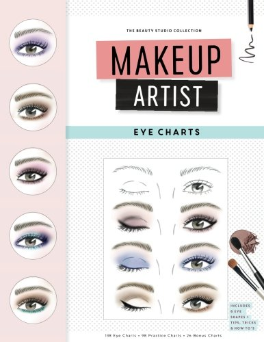 Makeup Artist Eye Charts (The Beauty Studio Collection, Band 2)