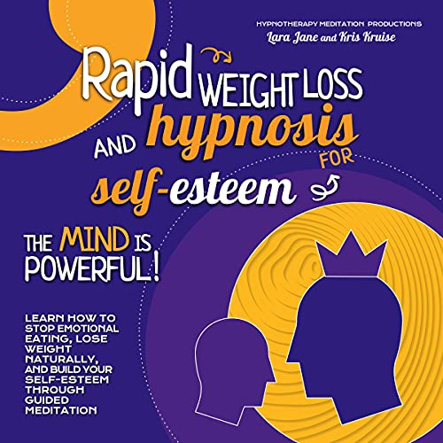 Rapid Weight Loss and Hypnosis for Self-Esteem: The Mind is Powerful! Titelbild