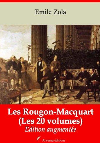 Les Rougon-Macquart (Les 20 volumes) + Annexes (Annoté) (French Edition)