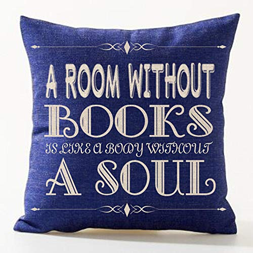 SOPARLLY Words A Room Without Books is Like A Body Without A Soul Pattern Blue Bottom Cotton Linen Decorative Throw Pillow Case Cushion Cover Square 18' X18