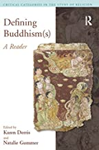 Defining Buddhism(s): A Reader (Critical Categories in the Study of Religion)