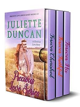 Precious Love Series Box Set: A Christian Love Story by [Juliette Duncan]
