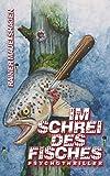 Im Schrei des Fisches