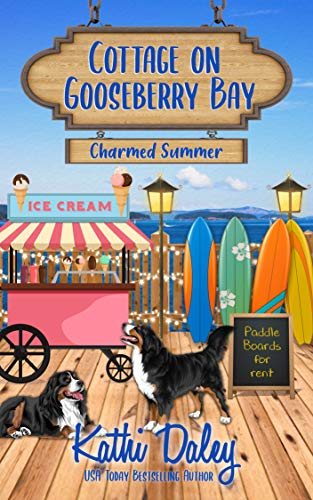 Cottage on Gooseberry Bay: Charmed Summer by [Kathi Daley]