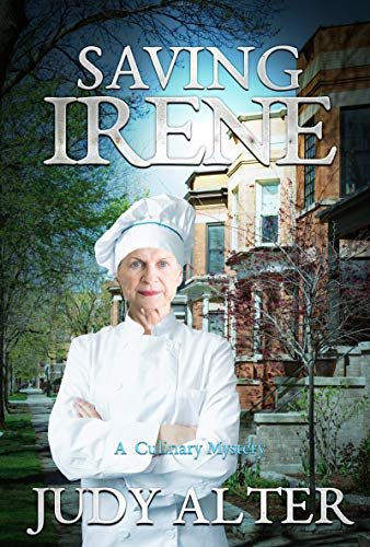 Saving Irene: A Culinary Mystery by [Judy Alter]