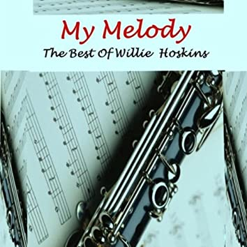 My Melody: The Best of Willie Hoskins