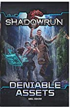 Shadowrun Novel #6: Deniable Assets (Mel Odom)