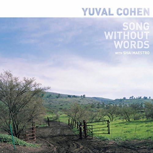 Yuval Cohen & Shai Maestro