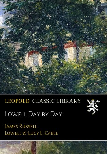 Lowell Day by Day