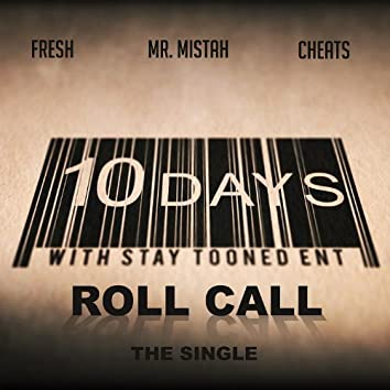 Roll Call (feat. Mr. Mistah & Cheats)