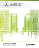 Autodesk Revit 2019: Fundamentals for Architecture (Metric Units): Autodesk Authorized Publisher, Software Version 2019.0
