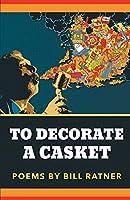 To Decorate A Casket
