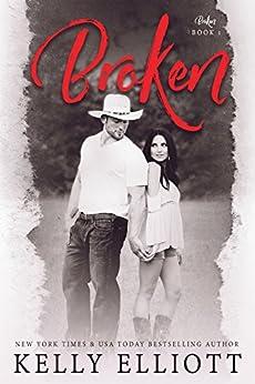 Broken by [Kelly Elliott]
