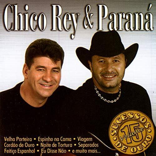 Chico Rey & Paraná