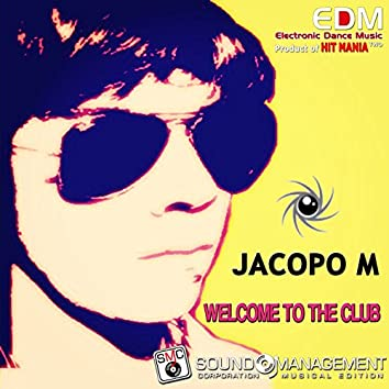 Welcome to the Club (Electronic Dance Music Two, Product of Hit Mania)