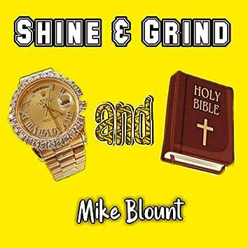 Shine & Grind