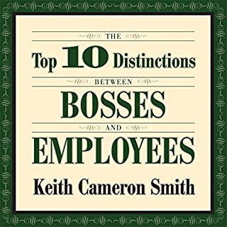 The Top 10 Distinctions Between Bosses and Employees audiobook cover art