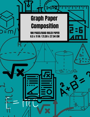 Graph Paper Composition Notebook: Grid Paper Notebook, Quad Ruled, 100 Sheet