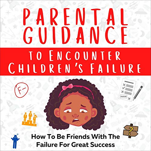 Parental Guidance to Encounter Children's Failure Titelbild