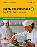 Stott, T: Highly Recommended 2: Student's Book: English for the Hotel and Catering Industry - Trish Stott