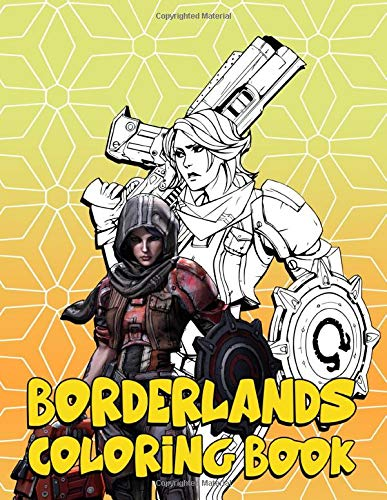 Borderlands Coloring Book: Borderlands Stress Relief Coloring Books For Adults
