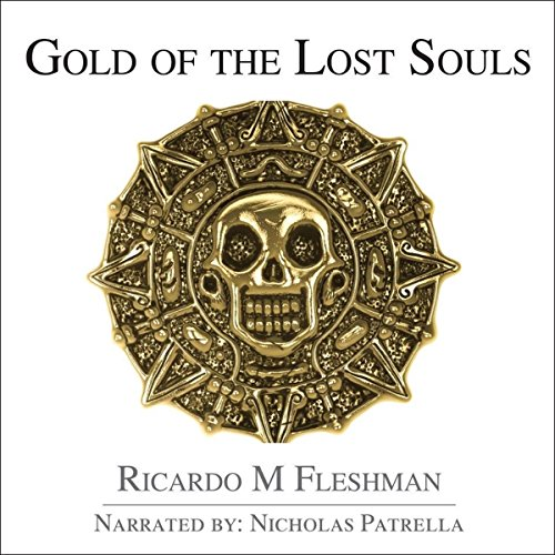 Gold of the Lost Souls audiobook cover art