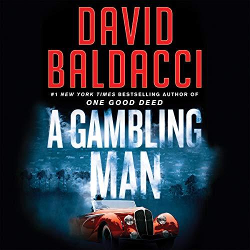 A Gambling Man Audiobook By David Baldacci cover art