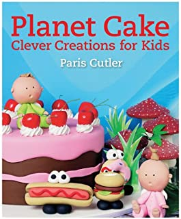 Planet Cake Clever Creations for Kids